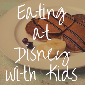 21 Best Places to Eat in Disney World With Kids