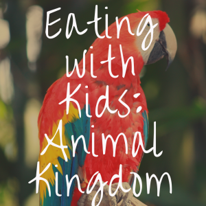 The Best Places to Eat in Animal Kingdom with Kids