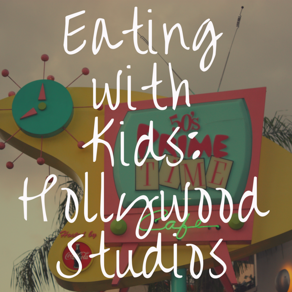 The Best Places To Eat In Hollywood Studios With Kids Countdown To