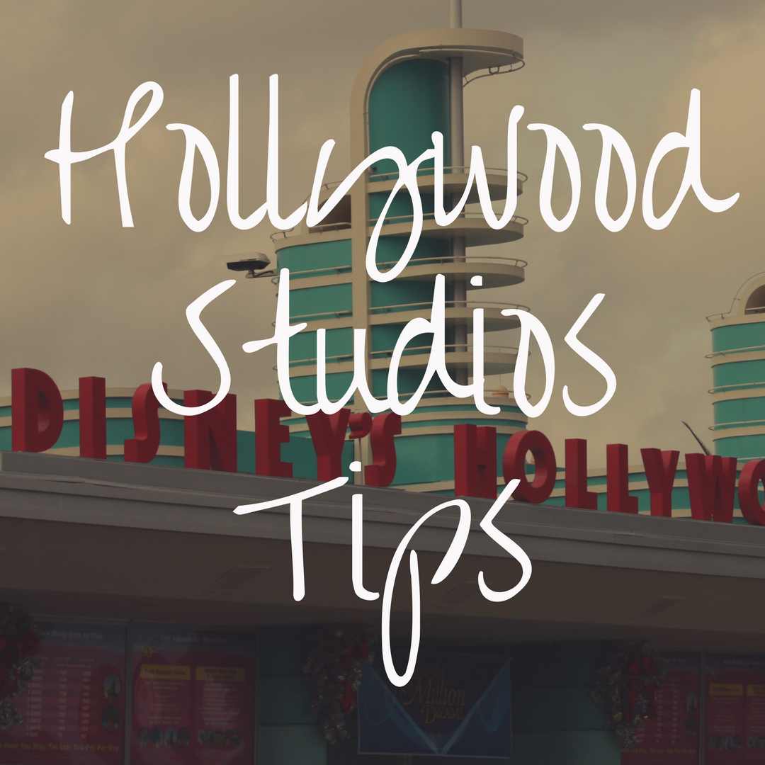 Disney World Tips and Tricks: Hollywood Studios