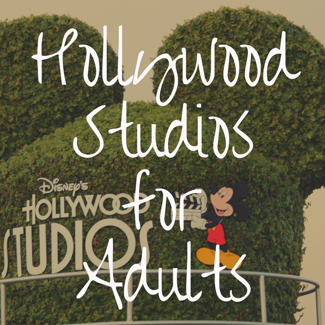 Why Hollywood Studios is the Best Disney Park for Adults