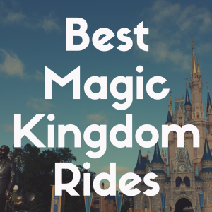 The Best Rides at Magic Kingdom You Gotta Experience ASAP