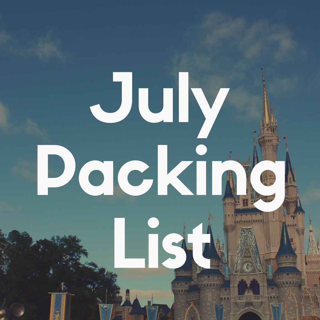 Disney World Packing List for July