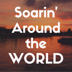 Soarin' Around the World: Epcot review