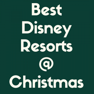 Check out our list of the best Disney Resorts at Christmas Time
