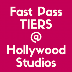 Check out everything you need to know about Fast Pass tiers at Hollywood Studios