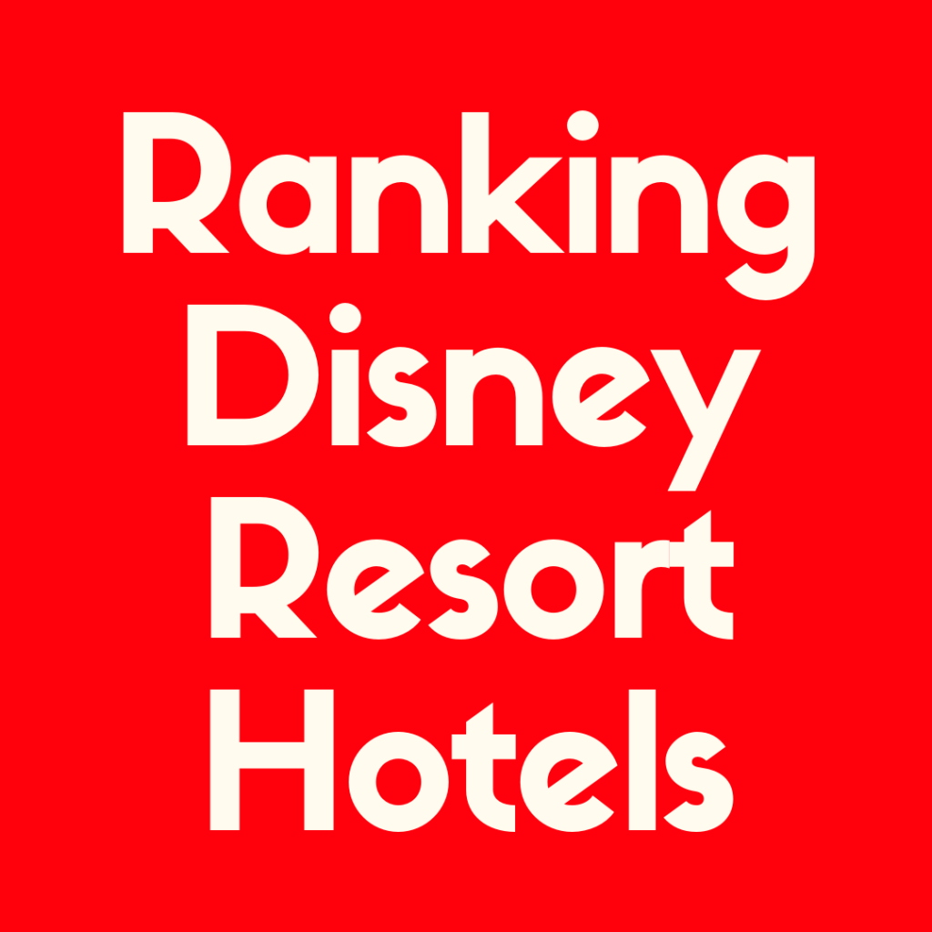 Check out our ranking of the Disney World resorts