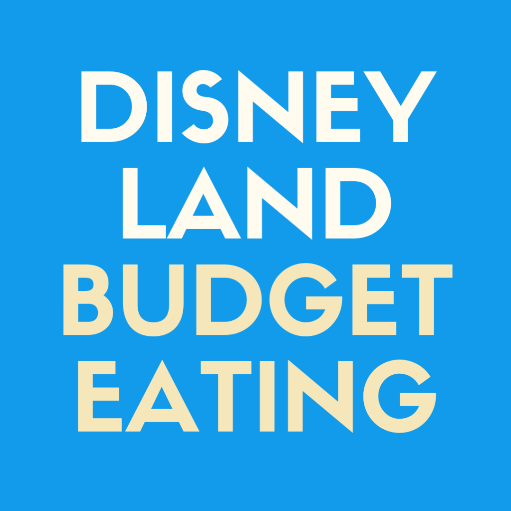 Discover the best Disneyland foods you can eat on a budget