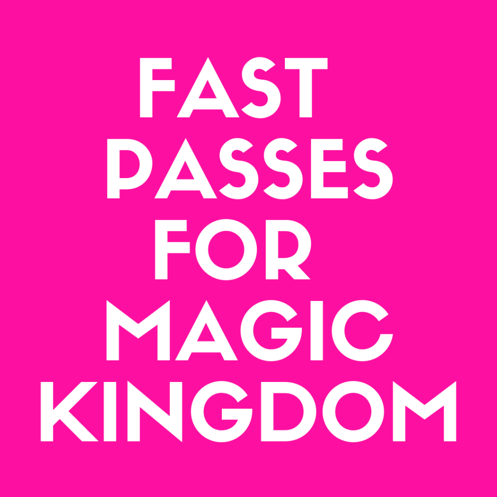 Discover the Top 10 FastPasses for Magic Kingdom You Can't Miss