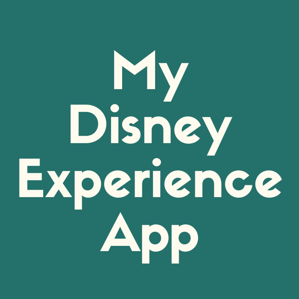 Check out how to use the My Disney Experience app right here!