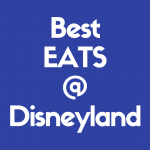 Check out the best Disneyland eats you and your family will love