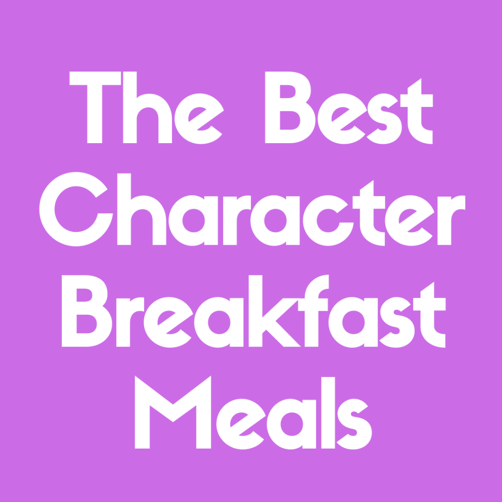 Discover the best Disney World character breakfast meals