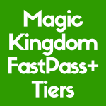 Discover some of the best Disney World FastPass Tiers for Magic Kingdom