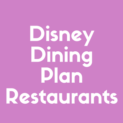 Discover the best Disney Dining Plan restaurants