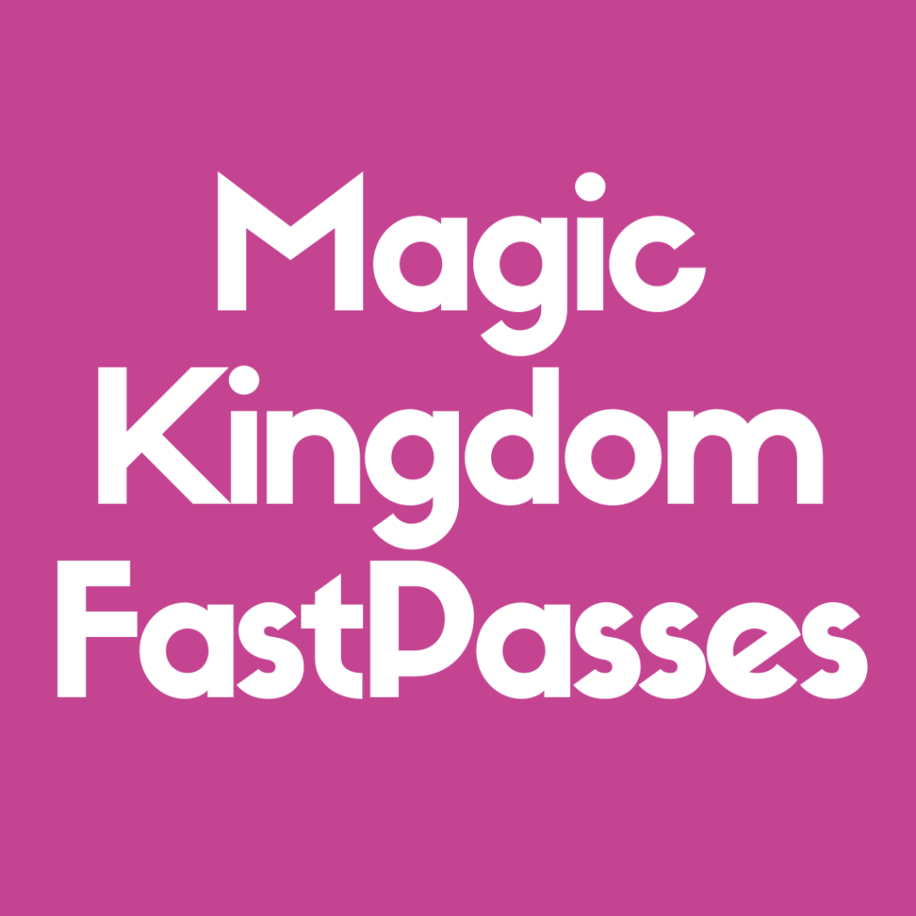Discover the 12 Most Popular FastPasses at Magic Kingdom