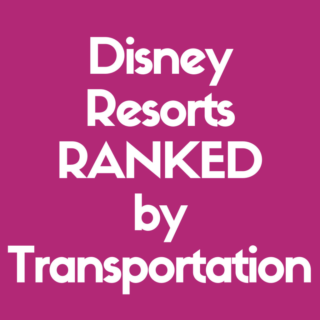 Discover the Disney Resorts Ranked by Transportation Options for Guests